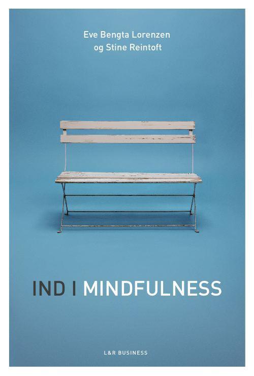 Bog Ind i mindfulness af Stine Reintoft