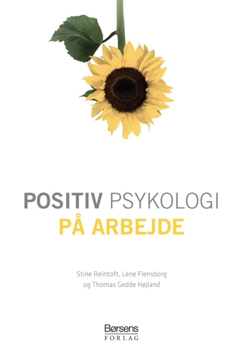 Stine Reintoft positiv psykologi på arbejde