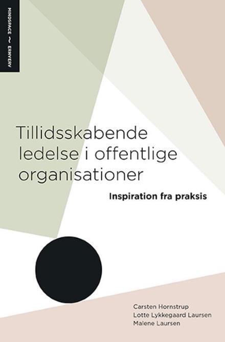 Tllidsskabende ledelse i offentlige organisationer